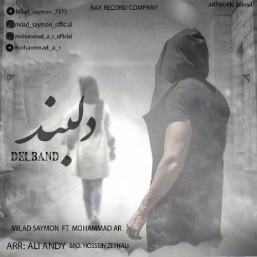 دانلود آهنگ میلاد سایمون و محمد ای آر به نام دلبند
