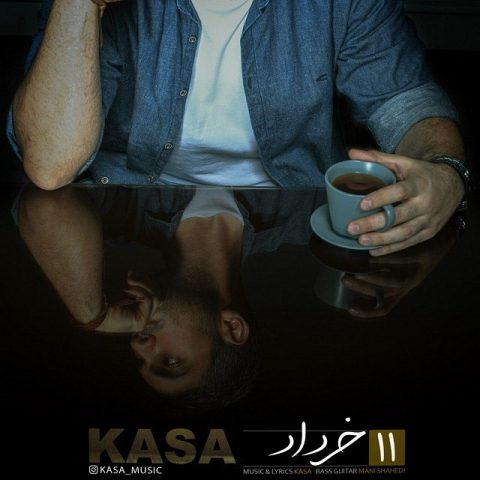 دانلود آهنگ کسا به نام 11 خرداد