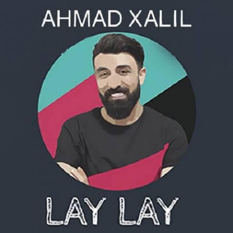 احمد خلیل لای لای