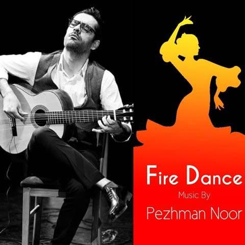 رقص آتش از پژمان نور